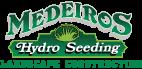 Medeiros Hydroseeding & Landscaping